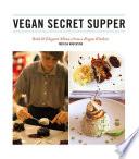 Vegan Secret Supper