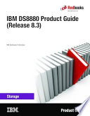 IBM DS8880 Product Guide (Release 8.3)