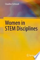 Women in STEM Disciplines