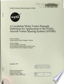 A Candidate Wake Vortex Strength Definition for Application to the NASA Aircraft Vortex Spacing System (AVOSS)