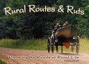 Rural Routes & Ruts ebook