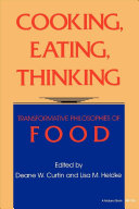Cooking, Eating, Thinking