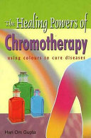 Healing Powers of Chromotherapy