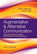 Augmentative   Alternative Communication  Supporting Children and Adults with Complex Communication Needs
