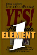 Little Gold Book of Yes! Element 1