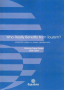 Who Really Benefits from Tourism  Working Paper Series 2008 09
