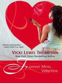 Forever Mine, Valentine