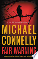 """""""Fair Warning"""" by Michael Connelly"""