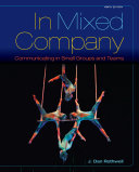 In Mixed Company  Communicating in Small Groups Book PDF