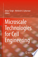 Microscale Technologies for Cell Engineering Book