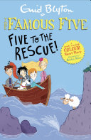 Famous Five Colour Short Stories: Five to the Rescue!
