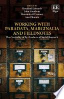 Working with Paradata  Marginalia and Fieldnotes