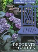 Decorate Your Garden
