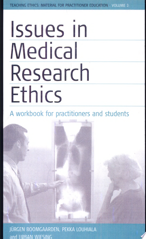 Issues in Medical Research Ethics