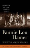 Fanny Lou Hamer: America's Freedom Fighting Woman by  Maegan Parker Brooks