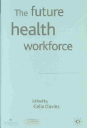Cover of The Future Health Workforce