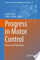 Progress in Motor Control Book