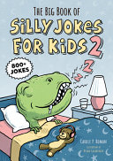 The Big Book of Silly Jokes for Kids 2