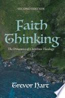 Faith Thinking  Second Edition