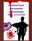 The Shadow Over Innsmouth (Annotated) Online Book