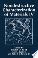 Nondestructive Characterization of Materials IV Book