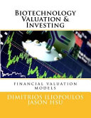 Biotechnology Valuation   Investing