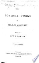 The Poetical Works of Mrs. L. H. S. Edited by F. W. N. Bayley