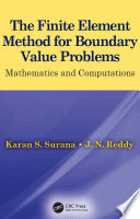 The Finite Element Method for Boundary Value Problems Book