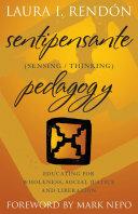 Sentipensante  Sensing Thinking  Pedagogy