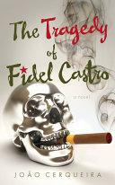 The Tragedy of Fidel Castro [Pdf/ePub] eBook