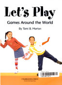 Iopeners Let s Play  Games Around the World Single Grade 2 2005c