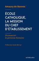 École catholique, la mission du chef d'établissement