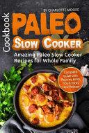 Paleo Slow Cooker Cookbook Book