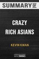 Summary of Crazy Rich Asians  Crazy Rich Asians Trilogy