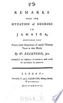 Remarks Upon The Situation Of Negroes In Jamaica