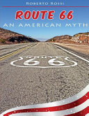 Route 66 an American Myth