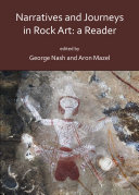 Narratives and Journeys in Rock Art  A Reader