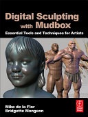 Digital Sculpting with Mudbox: Essential Tools and ...
