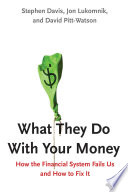 What They Do With Your Money Book