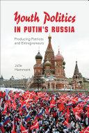 Youth Politics in Putin's Russia