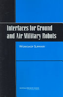 Interfaces for Ground and Air Military Robots