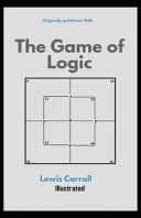 The Game of Logic Illustrated Book Online