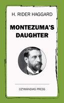 Montezuma's Daughter Pdf/ePub eBook