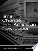 Time Change And The American Newspaper