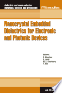 Nanocrystal Embedded Dielectrics for Electronic and Photonic Devices Book