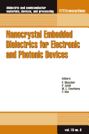 Nanocrystal Embedded Dielectrics for Electronic and Photonic Devices