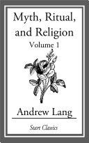 Myth, Ritual, and Religion [Pdf/ePub] eBook