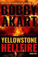 Yellowstone  Hellfire