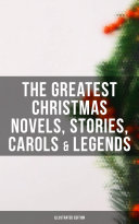 Pdf The Greatest Christmas Novels, Stories, Carols & Legends (Illustrated Edition)