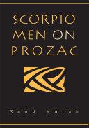 Scorpio Men on Prozac Book